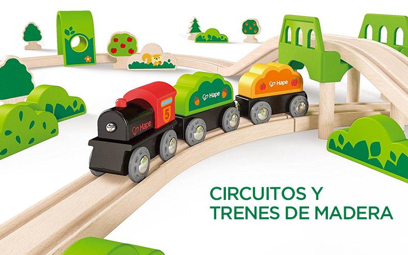 Circuitos y trenes de madera