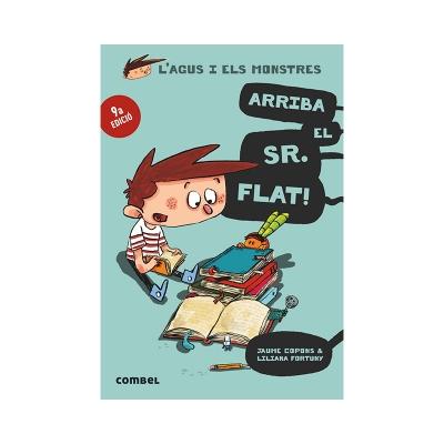 L'Agus i els Monstres 1: Arriba el Sr. Flat!