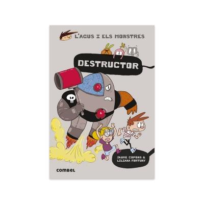 L'Agus i els Monstres 19: Destructor