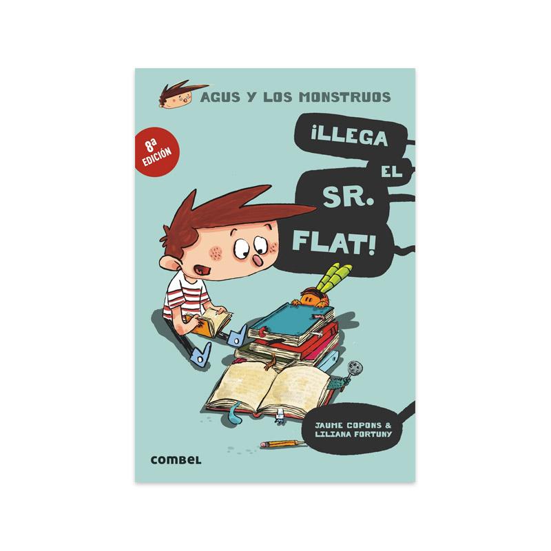 Agus y los Monstruos 1: ¡Llega el Sr. Flat!