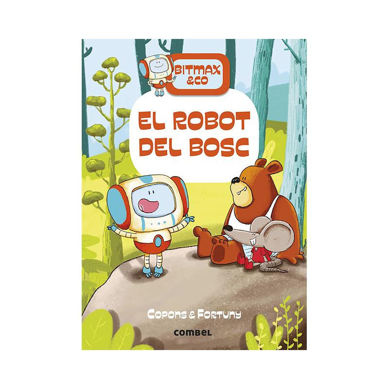 Bitmax & Co 1: El Robot del Bosc