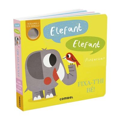 Elefant, Elefant. Fixa-t'hi Bé!