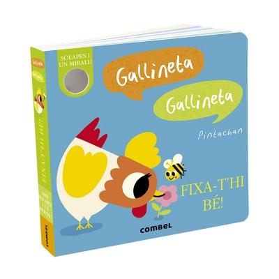 Gallineta, Gallineta. Fixa-t'hi Bé!