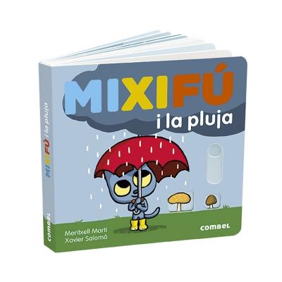 Mixifú i la Pluja